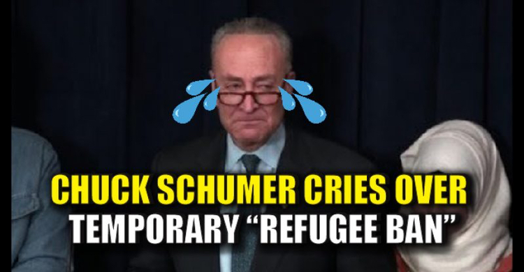 Sen. Chuck Schumer fake crying over temporary travel ban. #KeepCrying
